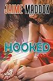 Hooked by Jaime Maddox (2016-09-13)
