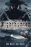 Anton Serkalows Nighthunter 1: Die Nacht der Ghule