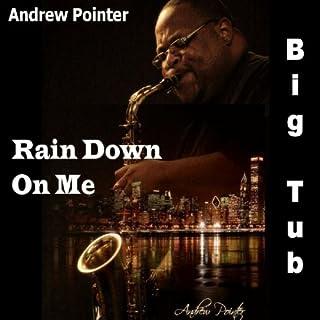 Rain Down On Me (feat. Autra Pointer)