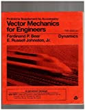 Problems Supplement to Accompany Vector Mechanics for Engineers: Dynamics, 5th Edition by Ferdinand P. Beer (1992-12-01)
