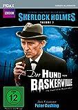 Sherlock Holmes, Vol. 2 (Sir Arthur Conan Doyle's Sherlock Holmes) / 2 weitere Folgen: Der Hund von Baskerville (Teil 1 & 2) mit Peter Cushing (Pidax Serien-Klassiker)