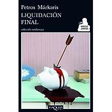 Liquidacion final (Spanish Edition) by Petros Markaris (2013-03-01)