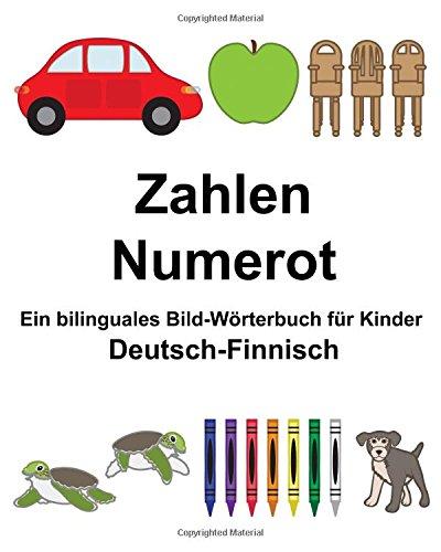 Deutsch-Finnisch Zahlen/Numerot Ein bilinguales Bild-Wörterbuch für Kinder (FreeBilingualBooks.com)