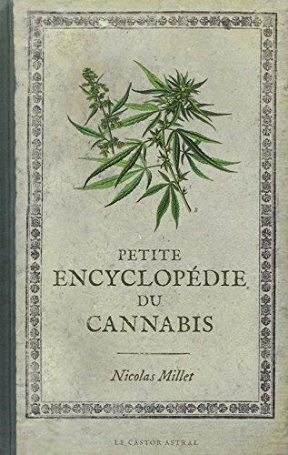 Petite encyclopédie du cannabis par Nicolas Millet