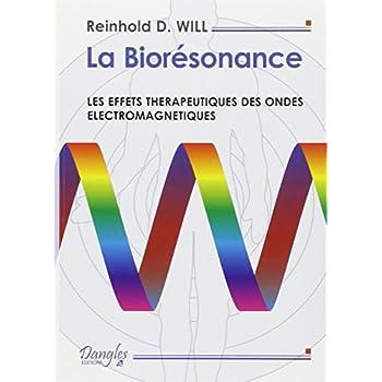 La Biorésonance : Les effets thérapeutiques des ondes électromagnétiques