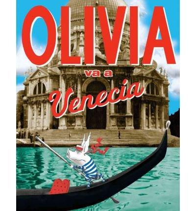 [ [ OLIVIA VA A VENECIA = OLIVIA GOES TO VENICE (SPANISH) BY(FALCONER, JAN )](AUTHOR)[HARDCOVER]
