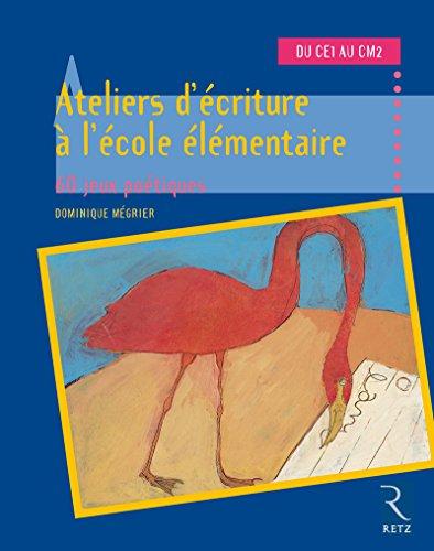 Ateliers d'écriture à l'école élémentaire
