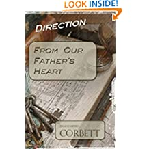 Direction: From Our Father's Heart