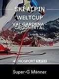 Ski Alpin: FIS Weltcup 2018/19 in Val Gardena - Grödnertal (ITA) - Super-G Männer