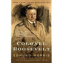 Colonel Roosevelt (Theodore Roosevelt Series)