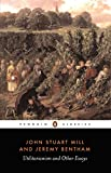 Utilitarianism and Other Essays (Penguin Classics)