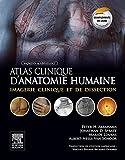 Image de Atlas clinique d'anatomie humaine de McMinn et Abrahams: Imagerie clin
