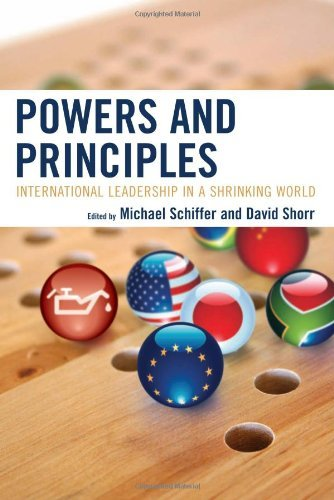 powers-and-principles-international-leadership-in-a-shrinking-world
