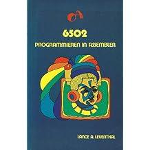6502. Programmieren in ASSEMBLER