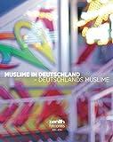 Muslime in Deutschland - Deutschlands Muslime: Die Bilder des zenith-Fotopreises 2011-2014