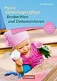 Praxis Kindertagespflege: Beobachten und Dokumentieren: Buch mit Kopiervorlagen