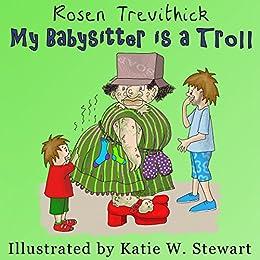 My Babysitter is a Troll (Smelly Trolls Junior) (English Edition) de [Trevithick, Rosen]