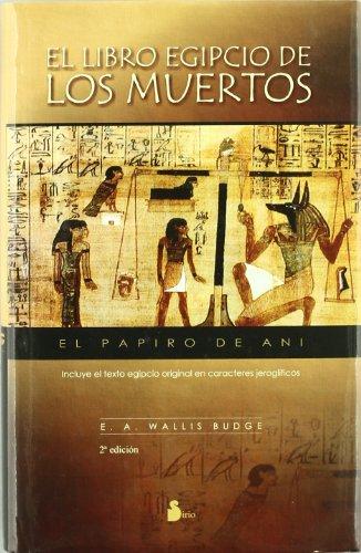 Descargar Libro LIBRO EGIPCIO DE LOS MUERTOS, EL (2011) de E. A. WALLIS BUDGE