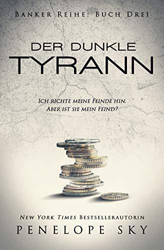Der dunkle Tyrann (Banker 3) -