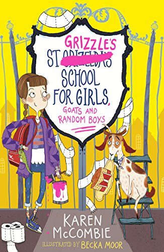 St Grizzle's School for Girls, Goats and Random Boys