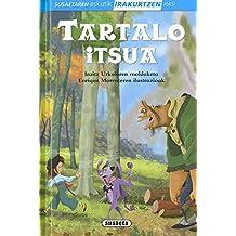 Tartalo itsua (Susaetaren eskutik irakurtzen hasi 1.Maila)
