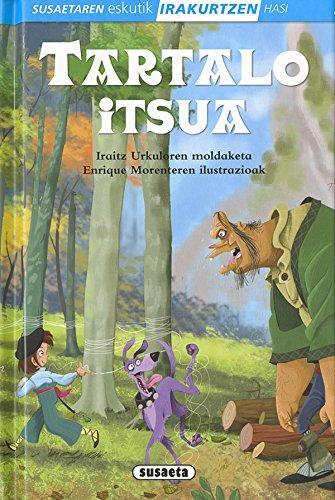 Tartalo itsua (Susaetaren eskutik irakurtzen hasi 1.Maila) por Susaeta Ediciones S A