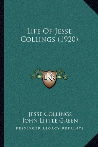Life of Jesse Collings (1920)