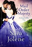 Mail Order Majesty : Clover Lake Grooms Book 1 (Brides of Beckham ) (English Edition)
