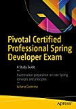 #9: Pivotal Certified Professional Spring Developer Exam: A Study Guide