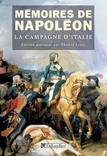 Mémoires de Napoléon : Tome 1, La campagne d'Italie (1796-1797)