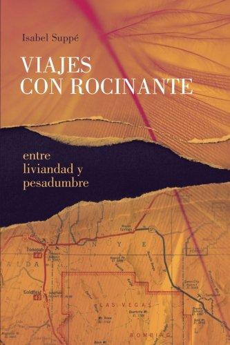 Viajes con Rocinante: entre liviandad y pesadumbre