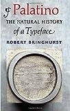 Palatino: The Natural History of a Typeface