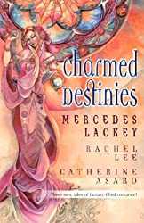 Charmed Destinies: 3 Novels in 1 by Mercedes Lackey (2003-11-01)