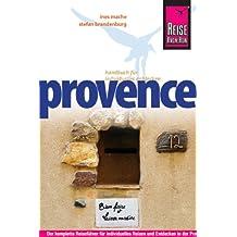Reise Know-How Provence: Reiseführer für individuelles Entdecken