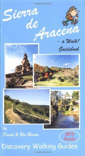 Sierra de Aracena - a Walk! Guidebook por David Brawn