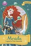 Merida: Legend of the Emeralds (Disney Princess (Disney Press Unnumbered)) by Ellie O'Ryan (2014-01-07)