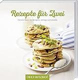 Titelbild Einfach Hausgemacht - Rezepte für Zwei