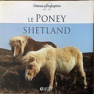 Poney Shetland (Le)