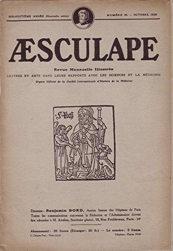 Aesculape 1928: Numéro 1. sainte Véronique, Massaline, la peste, danse macabre en Italie… Paris. 18e année. Numéro 1. Janvier 1928. (Périodiques, Médecine, Histoire, Sciences naturelles)