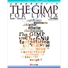 THE GIMP FOR LINUX―高機能画像処理ツール