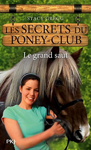 Les secrets du Poney Club tome 11