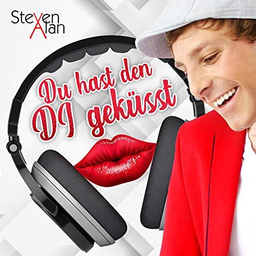 Du hast den DJ geküsst