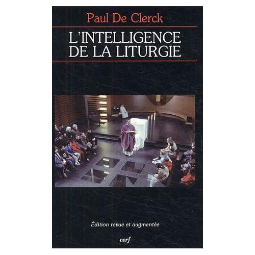 L'intelligence de la liturgie