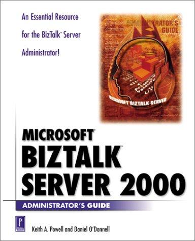 Microsoft BizTalk Server 2000 Administrator's Guide