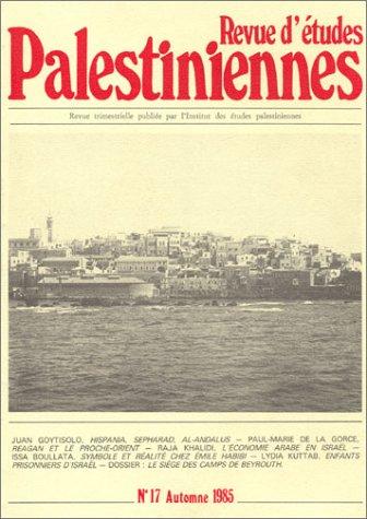 Revue d'études palestiniennes, numéro 17 (automne 1985)
