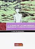 Alegria de las Influencias: Roberto Bolaño y la Literatura Estadounidense, La (Editum signos)