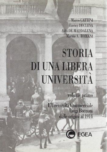 Storia di una libera universit: 1