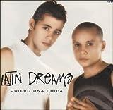 Songtexte von Latin Dreams - Quiero una chica