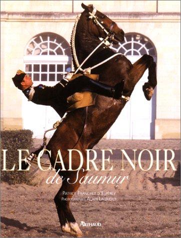 Le cadre noir de Saumur PDF Books