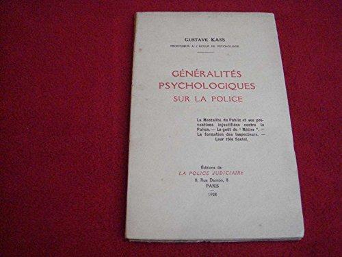 généralités psychologiques sur la police Gustave KASS 1928